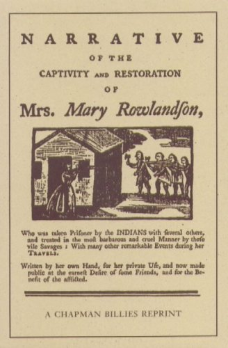 9780939218202: The Narrative of the Captivity and Restoration of Mrs. Mary Rowlandson