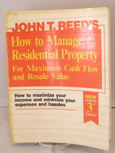 9780939224258: How to Manage Residential Property for Maximum Cash Flow and Resale Value
