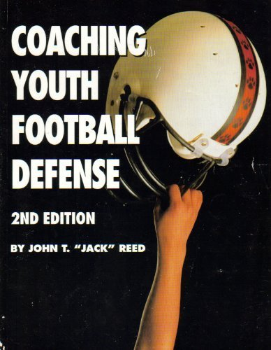 Coaching Youth Football Defense (0939224364) by John T. Reed