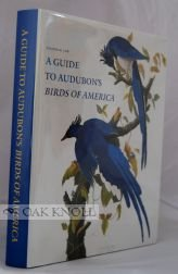 9780939226085: A Guide to Audubon's Birds of America: A Concordance Containing Current Names of the Birds, Plate Names With Descriptions of Plate Variants, a Description of the Bien Edition, and