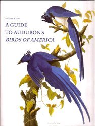 9780939226092: A Guide to Audubon's Birds of America: A Concordance Containing Current Names of the Birds, Plate Names With Descriptions of Plate Variants, a Description of the Bien Edition, and