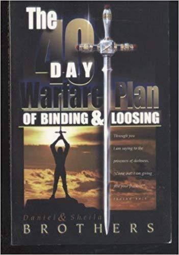 9780939241866: The 40 Day Warfare Plan of Binding and Loosing