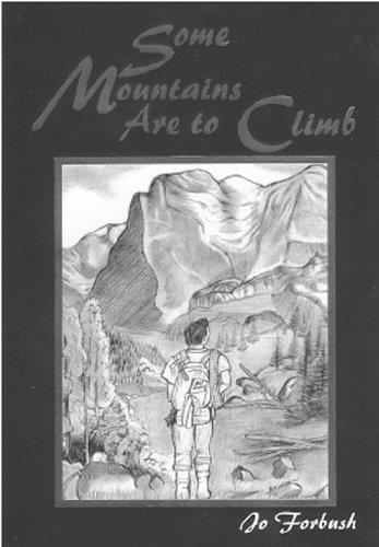 Some Mountains are to Climb: Forbush, Jo