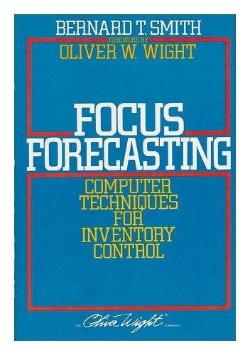 9780939246021: Focus Forecasting: Computer Techniques for Inventory Control