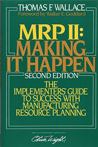 9780939246205: MRPII - Making it Happen: The Implementers Guide to Success with Manufacturing Resource Planning