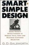 9780939246625: Smart, Simple Design: Guide to Reducing Product Costs and Maximizing Customer Selection