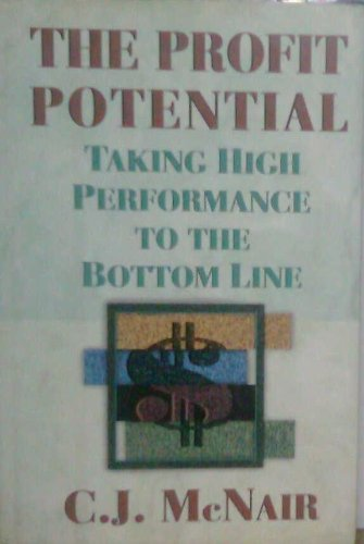 9780939246663: The Profit Potential: Taking High Performance to the Bottom Line