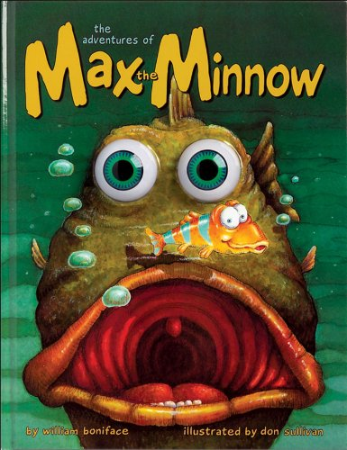 9780939251957: Adventures of Max the Minnow (Eyeball Animation)