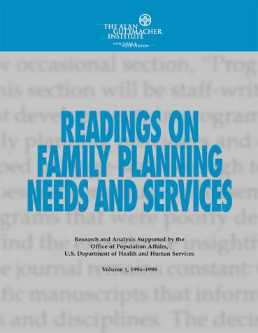 9780939253494: Readings on Family Planning Needs and Services, Vol. 1, 1994¿1998
