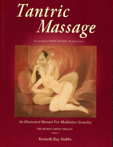 9780939263097: Tantric Massage: An Illustrated Manual for Meditative Sexuality