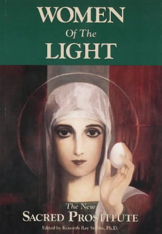 9780939263127: Women of the Light: The New Sacred Prostitute