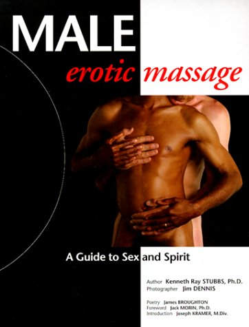 9780939263165: Male Erotic Massage: A Guide to Sex and Spirit