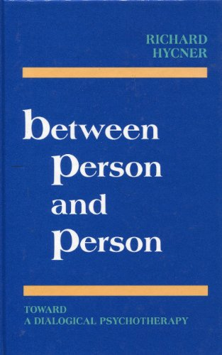 9780939266142: Between Person and Person: Toward a Dialogical Psychotherapy
