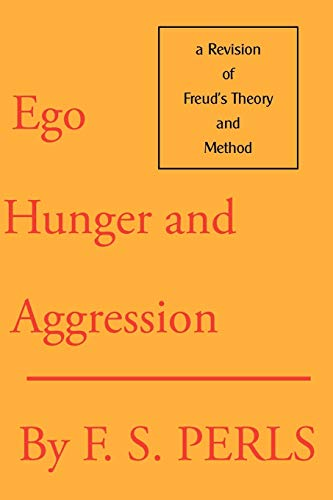 9780939266180: Ego, Hunger, and Aggression: A Revision of Freud's Theory and Method