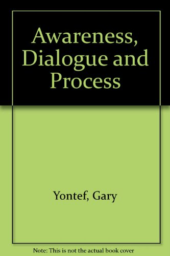 9780939266227: Awareness, Dialogue & Process: Essays on Gestalt Therapy