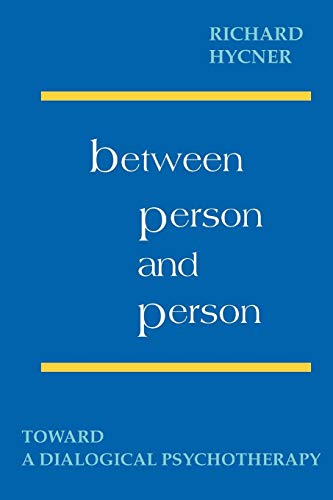 9780939266234: Between Person and Person: Toward a Dialogical Psychotherapy