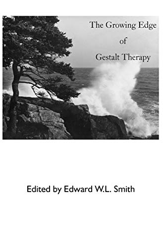 9780939266319: The Growing Edge of Gestalt Therapy
