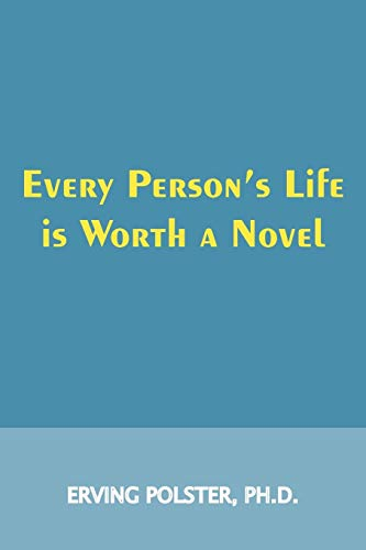 9780939266371: Every Person's Life Is Worth a Novel