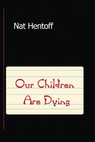 9780939266432: Our Children are Dying