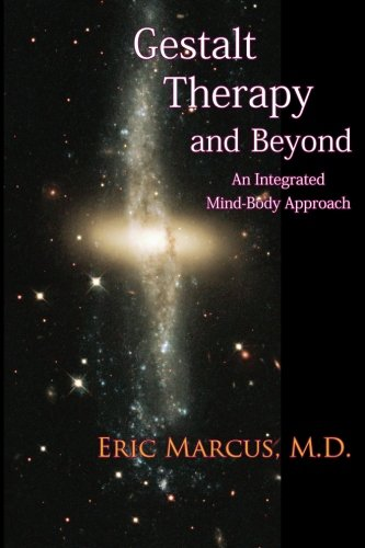 9780939266487: Gestalt Therapy and Beyond: An Integrated Mind-Body Approach