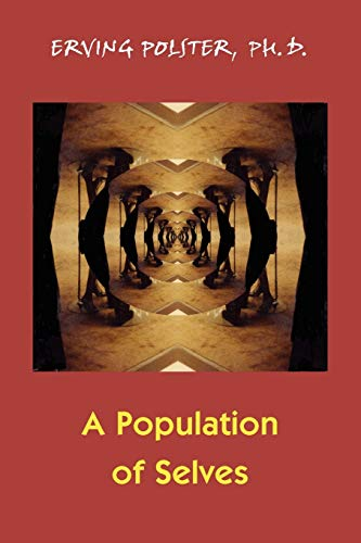 9780939266524: A Population of Selves: A Therapeutic Exploration of Personal Diversity