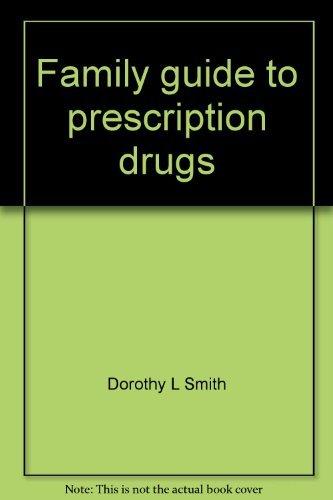 9780939278008: Family guide to prescription drugs