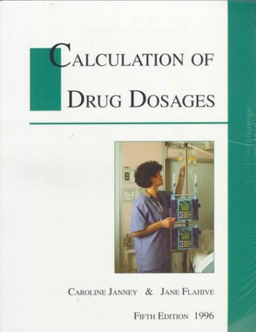 9780939287116: Calculation of Drug Dosages