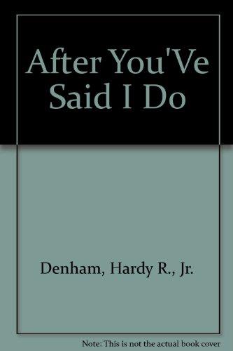9780939298181: After You'Ve Said I Do