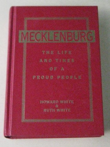 9780939298334: Mecklenburg: The life and times of a proud people
