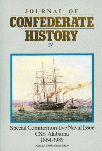 Special Commemorative Naval Issue CSS Alabama, 1864- 1989 (Journal of Confederate History IV)