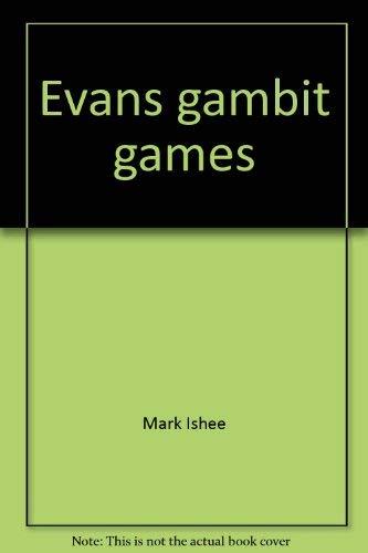 9780939298921: Evans gambit games