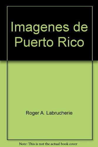 Imagenes de Puerto Rico (Spanish Edition): LaBrucherie, Roger