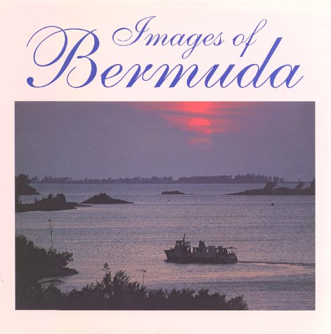 Images of Bermuda: LaBrucherie, Roger A.