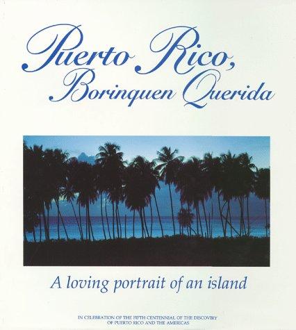 9780939302260: Puerto Rico, Borinquen Querida