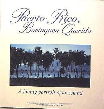 9780939302277: Puerto Rico, Borinquen Querida