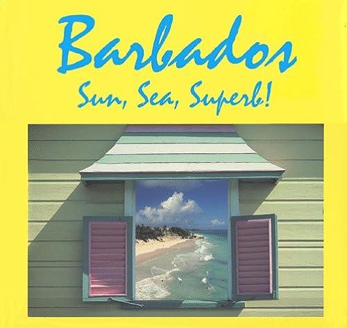 Barbados, Sun Sea, Superb!: Labrucherie, Roger A.