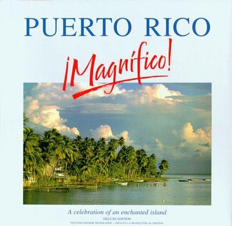 Puerto Rico Magnifico!: Roger A. LaBrucherie