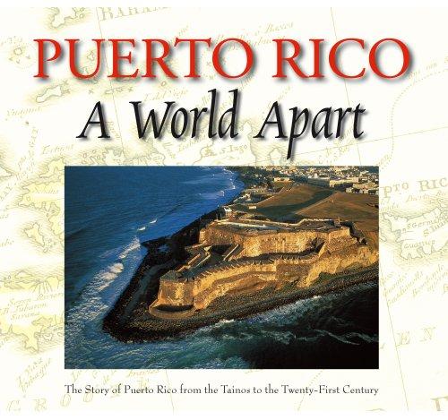 Puerto Rico A World Apart: Roger A. LaBrucherie