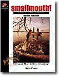 Smallmouth! America's Top Bass Waters (Destination Series) (0939314339) by Warye, Russ