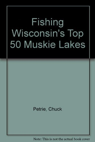 9780939314522: Wisconsin's Top Muskie Lakes