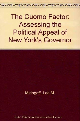 9780939319008: The Cuomo Factor: Assessing the Political Appeal of New York's Governor