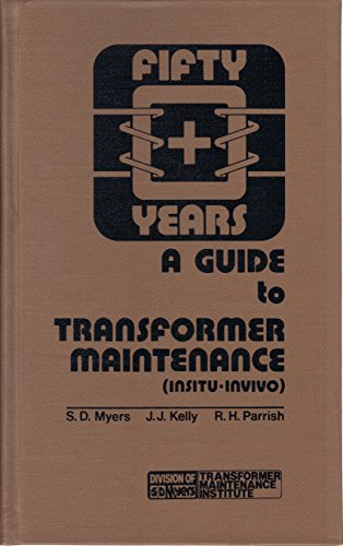 9780939320004: A Guide to Transformer Maintenance
