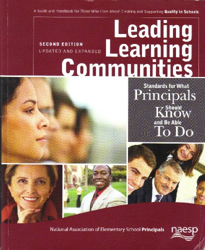 9780939327317: Leading Learning Communities: Standards for What Principals Should Know and Be Able to Do