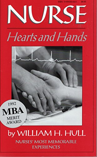 9780939330041: Nurse: Hearts and Hands: Nurses Tell Their Most Memorable Events