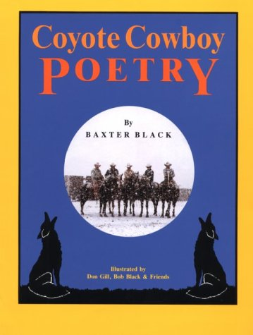 Coyote Cowboy Poetry: Black, Baxter