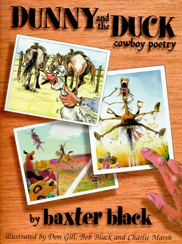 DUNNY AND THE DUCK - Cowboy Poetry (0939343142) by Baxter Black
