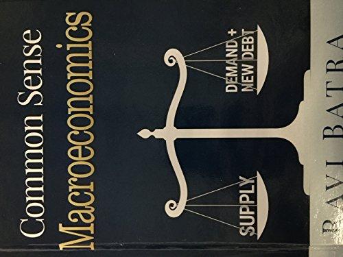 9780939352050: Common Sense Macroeconomics