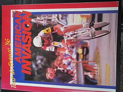 Tour De France '86: American Invasion: Alexander, Don, Ochowicz, Jim