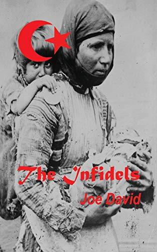 9780939360086: The Infidels