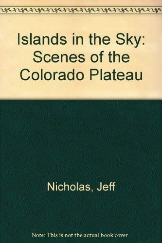 Islands in the Sky: Scenes of the Colorado Plateau (Wish You Were Here Postcard Books): Nicholas, ...